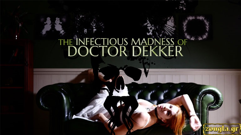 The Infectious Madness of Doctor Dekker - Review: Γίνετε ψυχίατρος στη θέση του ψυχίατρου