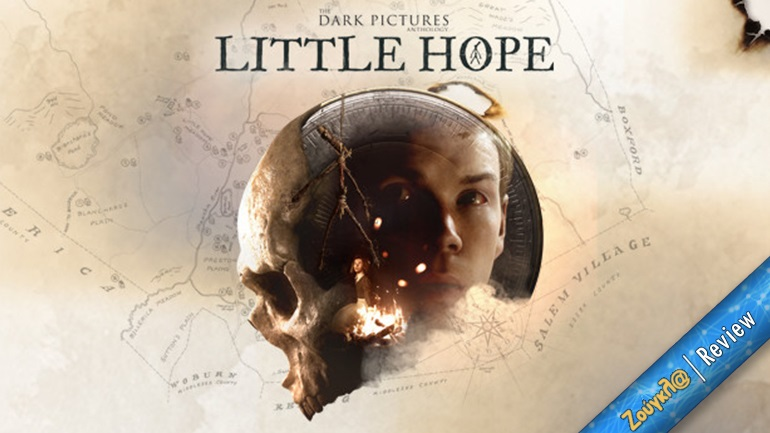 The Dark Pictures Anthology: Little Hope - Review: Ιδανική «βραδιά τρόμου»
