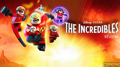LEGO The Incredibles - Review: Οι Απίθανοι έρχονται... σε LEGO game!