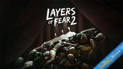 Layers of Fear 2 - Review: Τρόμος και τέχνη