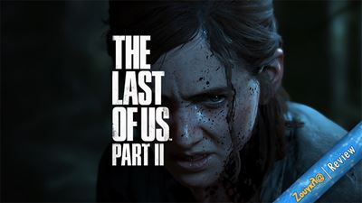 The Last of Us Part II - Review: Σοκ και δέος